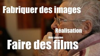 Faire des films, fabriquer des images. Production audiovisuelle